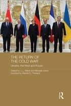 The Return of the Cold War ebook by J. L. Black,Michael Johns