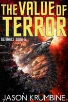 The Value of Terror ebook by Jason Krumbine