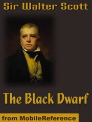 The Black Dwarf (Mobi Classics)