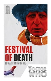 Doctor Who: Festival of Death - 50th Anniversary Edition ebook by Jonathan Morris