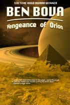 Vengeance of Orion ebook by Ben Bova