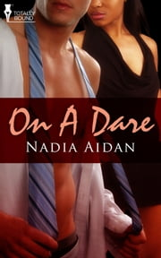 On a Dare ebook by Nadia Aidan