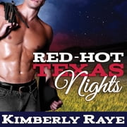 Red-Hot Texas Nights audiobook by Kimberly Raye