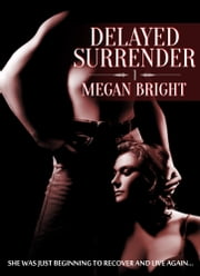 Delayed Surrender ebook by Megan Bright