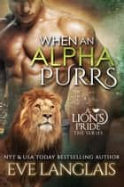 When An Alpha Purrs ebook by