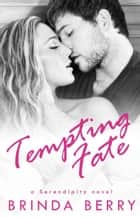 Tempting Fate ebook by Brinda Berry