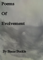 Poems of Evolvement ebook by Stacie Buckle