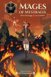 Mages of Mystralia ebook by Brian Clevinger, John Bolton