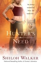 Hunter's Need ebook by