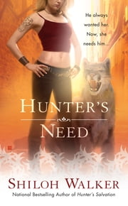 Hunter's Need ebook by Shiloh Walker