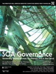 SOA Governance ebook by Thomas Erl,Stephen G. Bennett,Benjamin Carlyle,Clive Gee,Robert Laird,Anne Thomas Manes,Robert Moores,Andre Tost