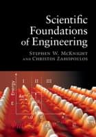 Scientific Foundations of Engineering ebook by Christos Zahopoulos,Stephen W. McKnight