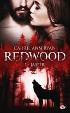 Jasper - Redwood, T1 eBook by Zeynep Diker, Carrie Ann Ryan