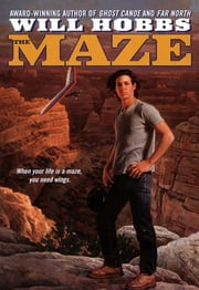 The Maze ebook by Will Hobbs