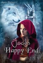 Jacks Happy End ebook by Anna Katmore