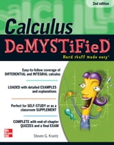 Calculus Demystified 2/E ebook by Steven Krantz