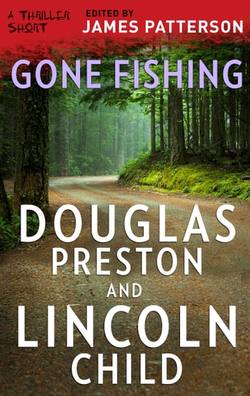 Gone Fishing ebook by Lincoln Child,Douglas Preston
