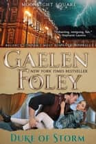 Duke of Storm ebook by Gaelen Foley
