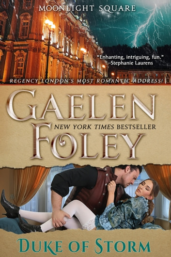 Duke of Storm (Moonlight Square, Book 3) ebook by Gaelen Foley