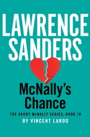 McNally's Chance ebook by Lawrence Sanders,Vincent Lardo