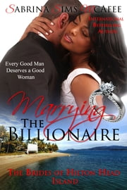 Marrying the Billionaire - BWWM Romance ebook by Sabrina Sims McAfee
