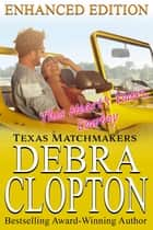THIS HEART'S YOURS, COWBOY Enhanced Edition ebook by Debra Clopton