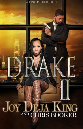 Drake Part 2 ebook by Joy Deja King