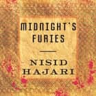 Midnight's Furies - The Deadly Legacy of India's Partition audiobook by Nisid Hajari