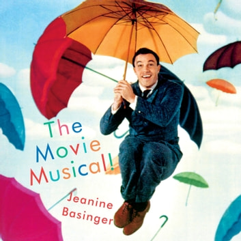 The Movie Musical! audiobook by Jeanine Basinger