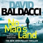 No Man's Land audiobook by David Baldacci, Kyf Brewer, Orlagh Cassidy