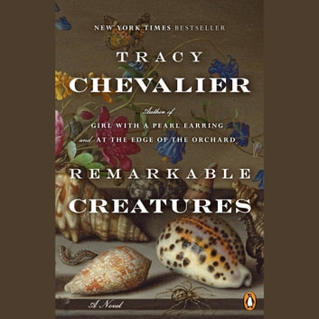Remarkable Creatures audiobook by Tracy Chevalier