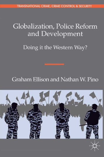 police reform and development doing it the western way pdf