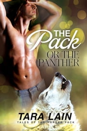 The Pack or the Panther ebook by Tara Lain