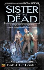 Sister of the Dead ebook by Barb Hendee,J.C. Hendee