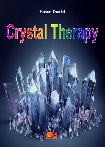 Crystal Therapy ebook by Susan Daniel