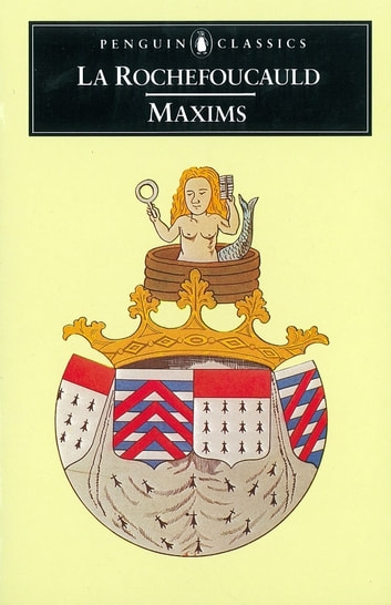 Maxims ebook by La Rochefoucauld