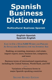 Spanish Business Dictionary - Multicultural Business Spanish ebook by Morry Sofer