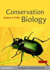 Conservation Biology ebook by Pullin, Andrew S.