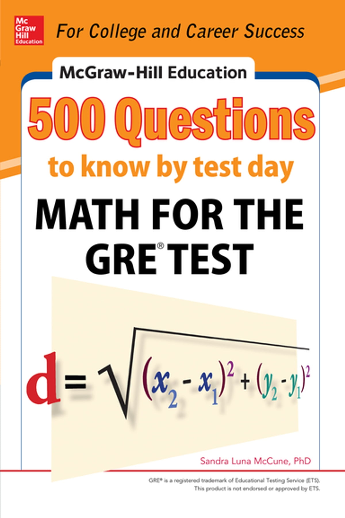McGraw-Hill Education 500 Questions to Know by Test Day: Math for the GRE®  Test eBook by Sandra Luna McCune - 9780071820974 | Rakuten Kobo