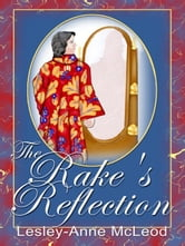 The Rake's Reflection ebook by Lesley-Anne McLeod