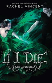 If I Die ebook by Rachel Vincent
