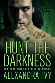 Hunt the Darkness ebook by Alexandra Ivy