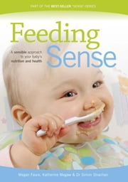 Feeding Sense ebook by Faure, Megan