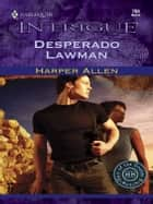 Desperado Lawman ebook by Harper Allen