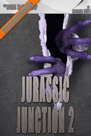 Jurassic Junction 2 (The Social Workshop) ebook by Adrianna White