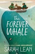 The Forever Whale ebook by