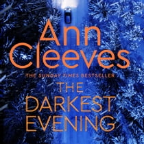 The Darkest Evening Hörbuch by Ann Cleeves, Janine Birkett