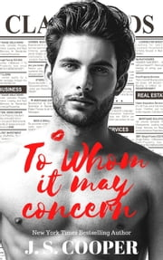To Whom it May Concern - The Hart Duet, #1 ebook by J. S. Cooper