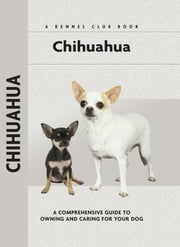 Chihuahua ebook by Barbara J. Andrews
