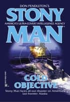 Cold Objective ebook by Don Pendleton